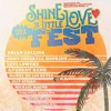 Shine A Little Love Fest Live from Shades