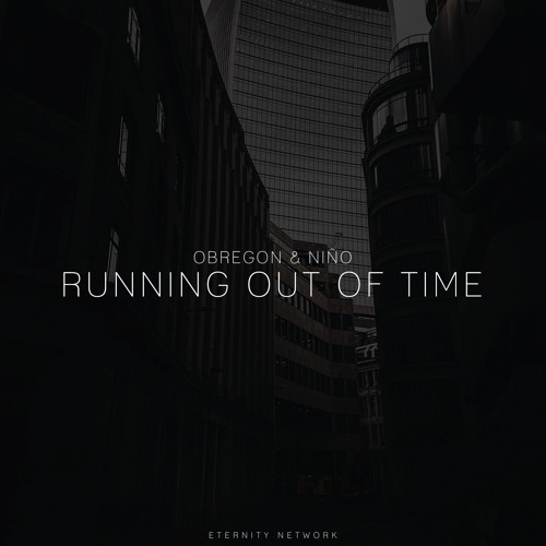 Obregon & Niño - Running Out Of Time