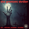 Download The Greatest Thriller (Sia ft. Kendrick Lamar VS Michael Jackson VS Placebo) Mp3