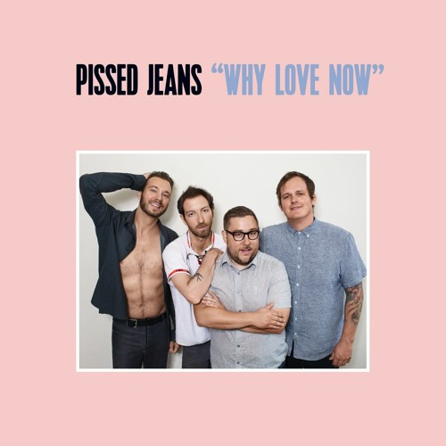 Pissed Jeans - The Bar Is Low