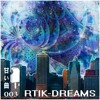 ST003: r T I K - Dreams