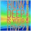 How deep is your love ( Liva K,Moshi & Mixi Mike edit 2016)