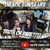 EP46: 5 Gum Truth Or Dare!!! - The Epic Simple Life YouTube Vlog