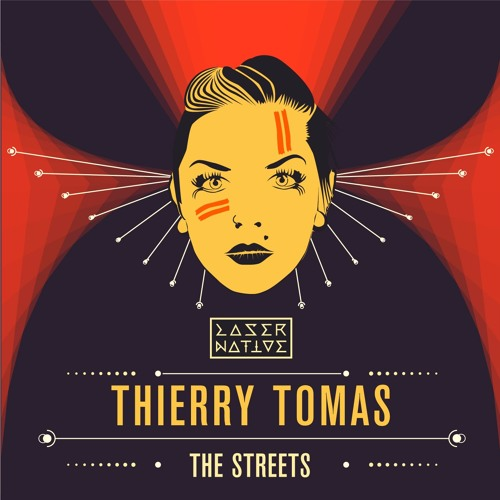 "Thierry Tomas - ""The Streets"" [ FREE DOWNLOADS ]"