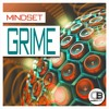 Grime by Mindset| Releases 31st October 2016 on all good stores