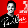 Download Don't You Need Somebody (Extended Mix) Mp3