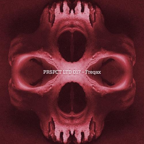 Freqax - Renegade/Democracy (PRSPCT LTD 017) Out Oct 31st 2016!