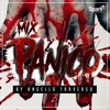 Mix # P A N I C O By Angello Traverso