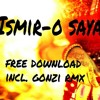 Ismir - O Saya (Original Mix) / FREE DOWNLOAD