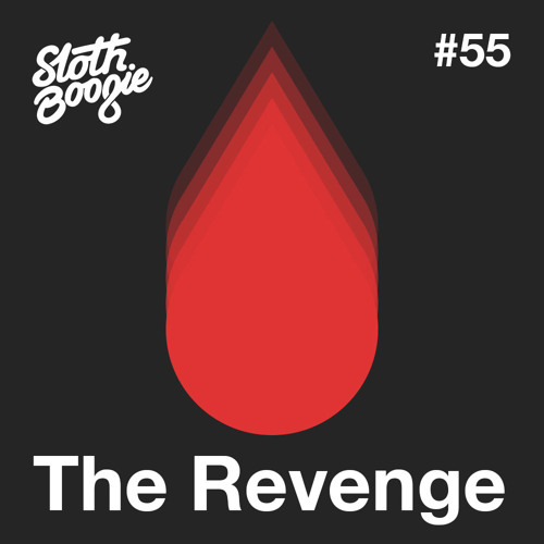 SlothBoogie Guestmix #55 - The Revenge - Halloween Special