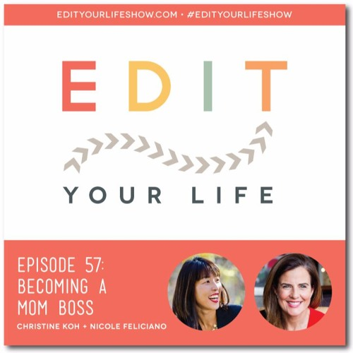 Episode 57: Becoming A Mom Boss