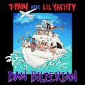 T-Pain Dan Blizerian (Ft. lil Yachty) Artwork