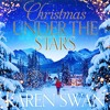 Christmas Under The Stars by Karen Swan, read by Antonia Beamish