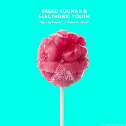 Saeed Younan & Electronic Youth - Boom Track EP [Younan Music]