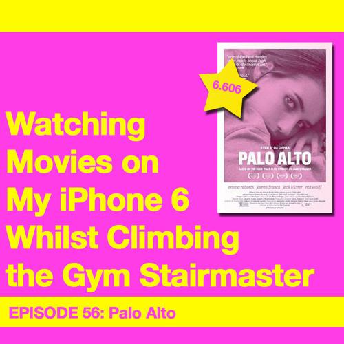 Movie Review 56: Palo Alto (2013)