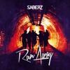 SaberZ - Run Away(Original Mix)[FREE DOWNLOAD]