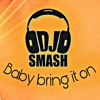 bring it on dj smash.mp3