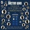 Doctor Who: Twelve Doctors of Christmas: Three Wise Men