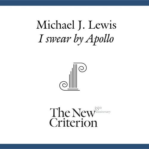 Michael J. Lewis: I swear by Apollo