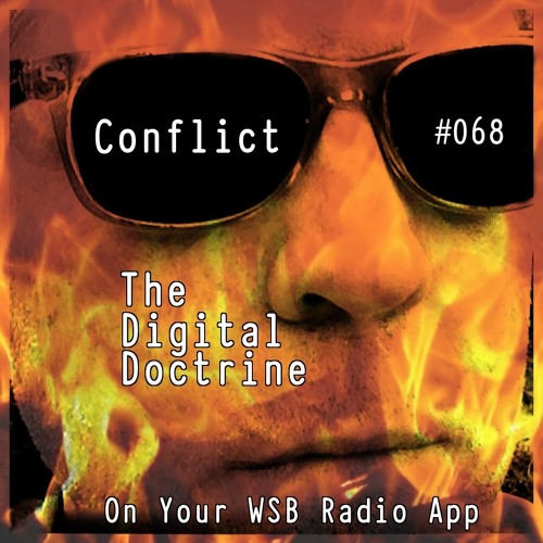The Digital Doctrine #068 - Conflict
