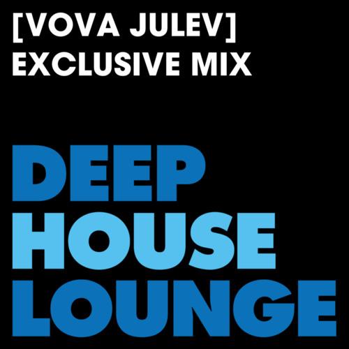 [Vova Julev] - www.deephouselounge.com exclusive