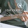 Justin Bieber ft. Ed Sheeran cover