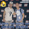 Sam Hunt - Leave The Night On (Brody Remix)
