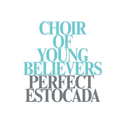 Choir of Young Believers - Perfect Estocada (Kasper Bjørke Remix)