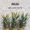 Akon - Sorry, Blame It On Me (ANSON Tropical Remix)