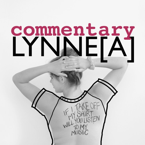 Commentary: If I Take Off My Shirt Will You Listen To My Music