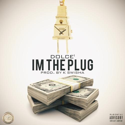 Im The Plug (Prod by K Swisha)