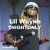Lil Wayne - 1 Night Only