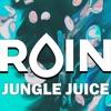 RVIN - Jungle Juice [FREE DOWNLOAD]