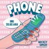 Phone By Mickey Singh - Bikram Singh Remix