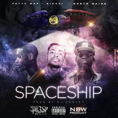 Spaceship feat. Fetty Wap & North Maine