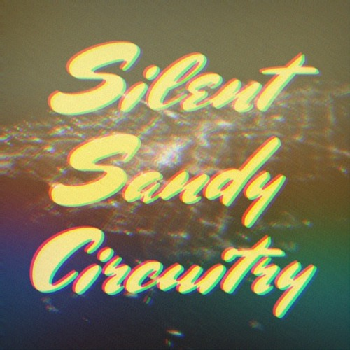 Silent Sandy Circuitry