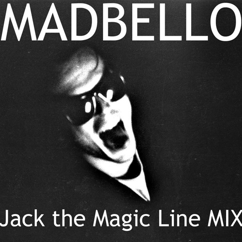 Jack the Magic Line MIX 006 (135bpm)