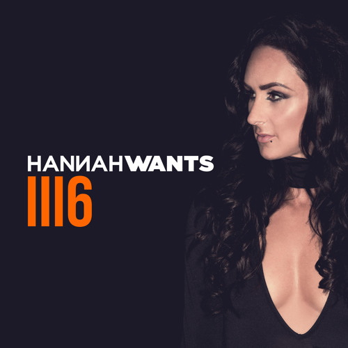 Hannah Wants - Mixtape 1116