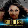 Ishq Di Gali - DJ Bony & Reme & Dropboy Remix (Demo)