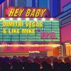 Dimitri Vegas & Like Mike vs Diplo - Hey Baby (feat. Deb's Daughter) [Snippet]