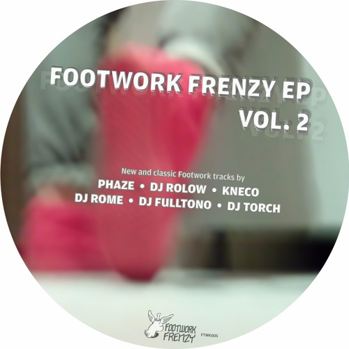 Various Artists - Footwork Frenzy EP Vol. 2