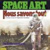 Space Art - Nous Savons Tout (Psychemagik Remix)