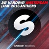 Jay Hardway - Amsterdam (AMF 2016 Anthem)[OUT NOW]