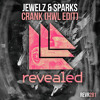 Jewelz & Sparks - Crank (HWL Edit)