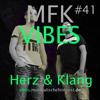 MFK Vibes #41 HERZ und KLANG // 28.10.2016