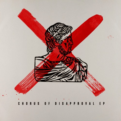 Chorus of Disapproval EP