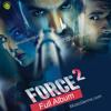 O Janiya - Force 2 (Neha Kakkar)