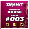 Does #House003 - Twitter @ItsDannyTDJ - Snapchat 'DannyTSound'