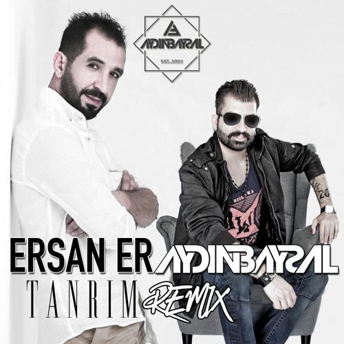 Aydin Baysal Ft Ersan Er Tanrim Remix By Dj Aydin Baysal