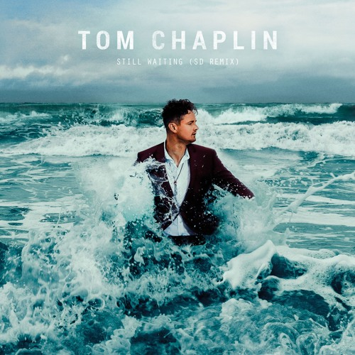 Tom Chaplin - Still Waiting (SD Remix)